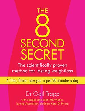 THE 8 SECOND SECRET