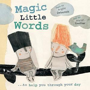 MAGIC LITTLE WORDS
