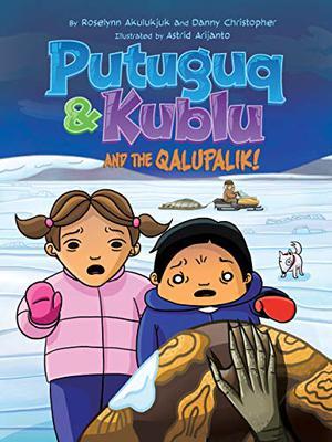 PUTUGUQ & KUBLU AND THE QALUPALIK
