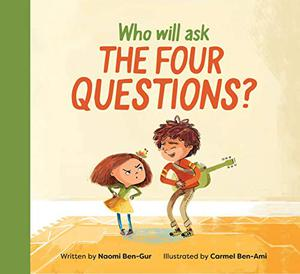 WHO WILL ASK THE FOUR QUESTIONS?