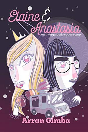 ELAINE AND ANASTASIA
