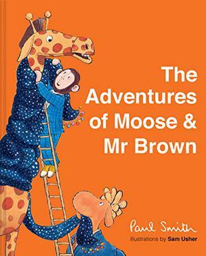 THE ADVENTURES OF MOOSE & MR. BROWN