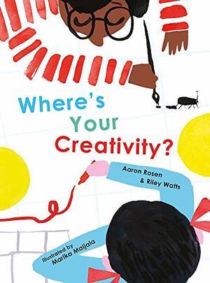 WHERE'S YOUR CREATIVITY?