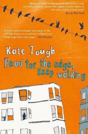 HEAD FOR THE EDGE, KEEP WALKING