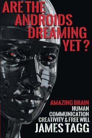 Are the Androids Dreaming Yet?