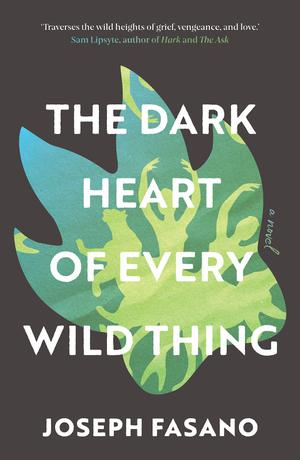 THE DARK HEART OF EVERY WILD THING