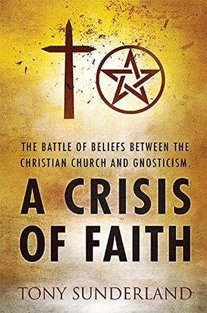 A CRISIS OF FAITH