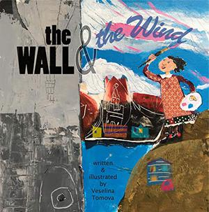 THE WALL & THE WIND
