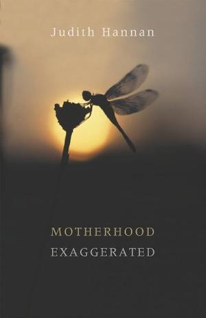 MOTHERHOOD EXAGGERATED