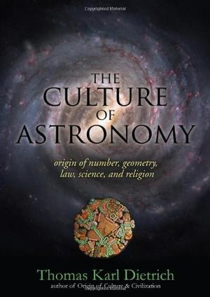 THE CULTURE OF ASTRONOMY