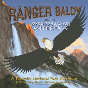 Ranger Baldy and the Disappearing Waterfall