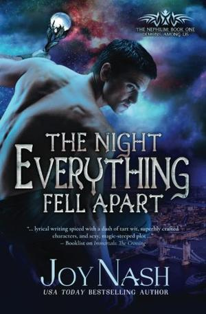 The Night Everything Fell Apart