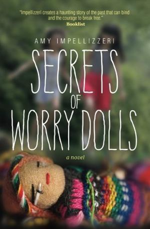 Secrets of Worry Dolls