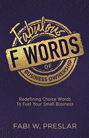 FABULOUS F WORDS OF BUSINESS OWNERSHIP