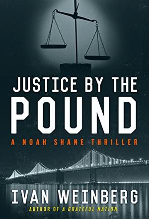 JUSTICE BY THE POUND