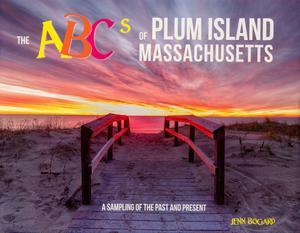 THE ABCS OF PLUM ISLAND, MASSACHUSETTS