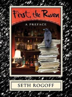 FIRST, THE RAVEN