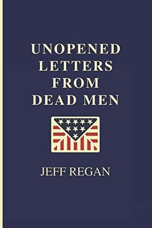 UNOPENED LETTERS FROM DEAD MEN