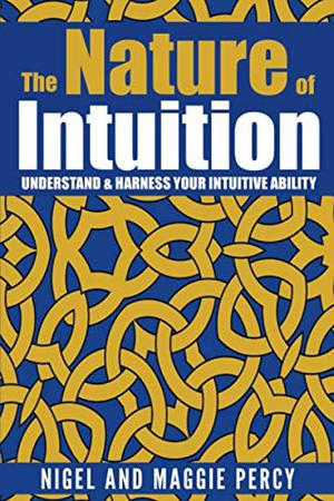 THE NATURE OF INTUITION