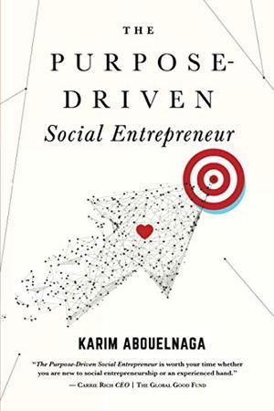 THE PURPOSE-DRIVEN SOCIAL ENTREPRENEUR