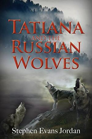 TATIANA AND THE RUSSIAN WOLVES