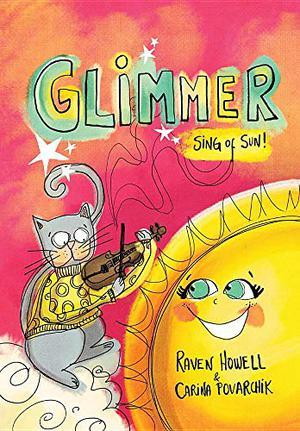GLIMMER, SING OF SUN!