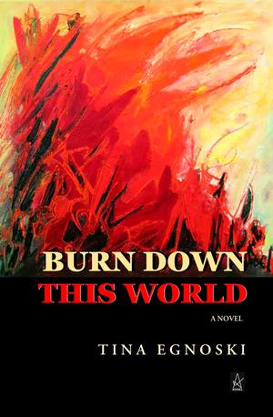 BURN DOWN THIS WORLD
