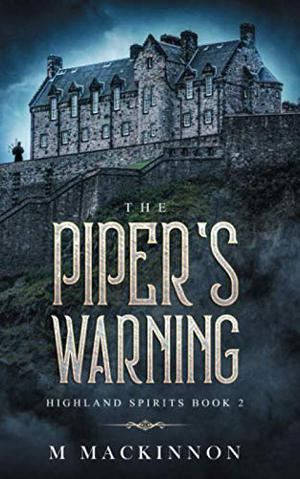 THE PIPER'S WARNING