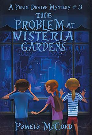 THE PROBLEM AT WISTERIA GARDENS