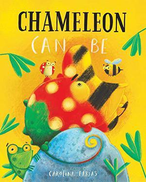 CHAMELEON CAN BE