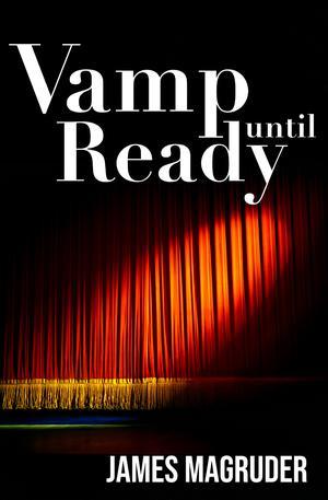 VAMP UNTIL READY