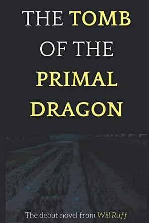 THE TOMB OF THE PRIMAL DRAGON