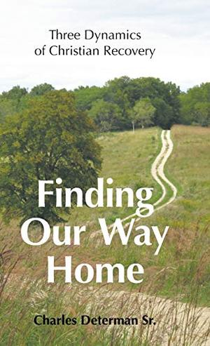 FINDING OUR WAY HOME