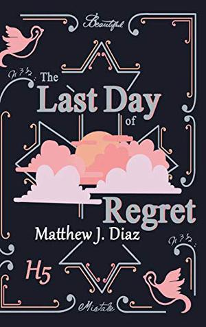 THE LAST DAY OF REGRET