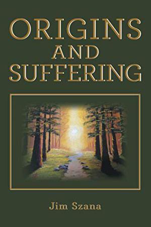 ORIGINS AND SUFFERING