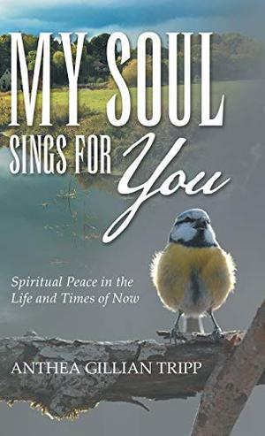 MY SOUL SINGS FOR YOU