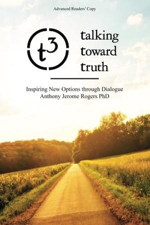 TALKING TOWARD TRUTH