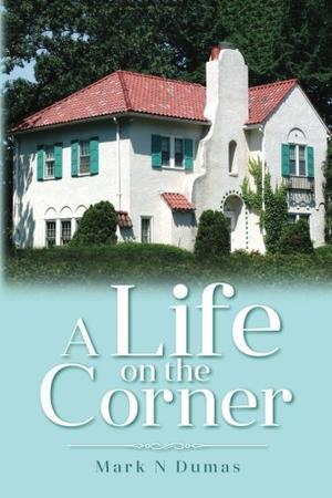 A LIFE ON THE CORNER