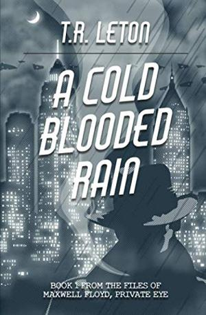 A COLD BLOODED RAIN