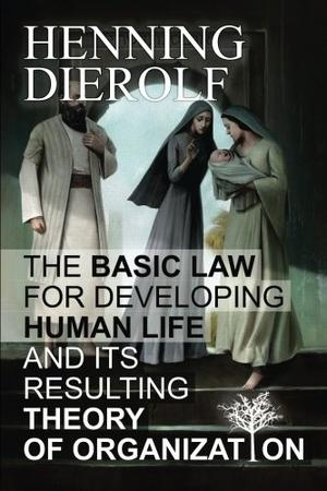 THE BASIC LAW FOR DEVELOPING HUMAN LIFE