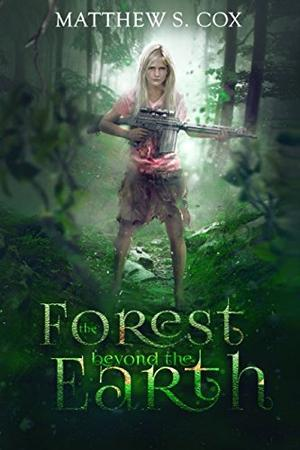 THE FOREST BEYOND THE EARTH