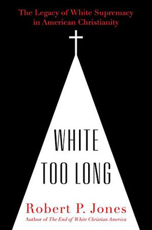 WHITE TOO LONG