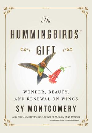 THE HUMMINGBIRDS' GIFT