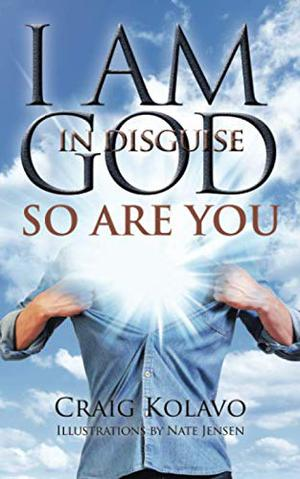 I AM GOD IN DISGUISE
