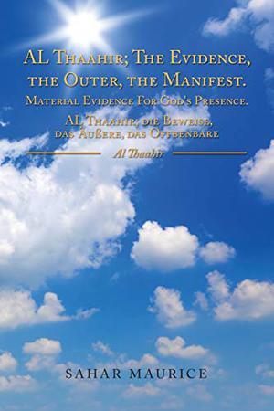 AL THAAHIR; THE EVIDENCE, THE OUTER, THE MANIFEST.