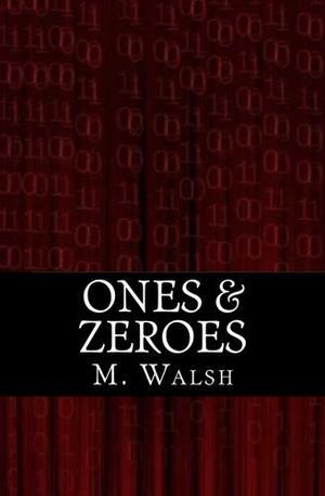 ONES & ZEROES
