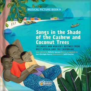 SONGS IN THE SHADE OF THE CASHEW AND COCONUT TREES