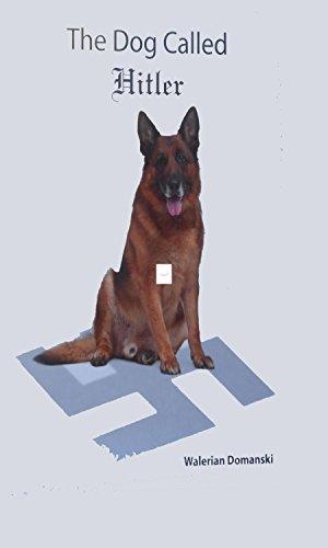 THE DOG CALLED HITLER