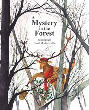 A MYSTERY IN THE FOREST