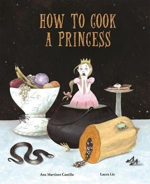 HOW TO COOK A PRINCESS